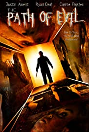 The Path of Evil (2005) starring Justin Ament on DVD on DVD