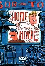 Bob and Tom Show Home Movie