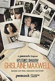 Epstein's Shadow: Ghislaine Maxwell (2021)