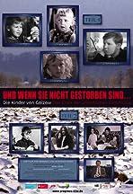 Und wenn sie nicht gestorben sind... Die Kinder von Golzow - Das Ende der unendlichen Geschichte