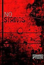 No Strings