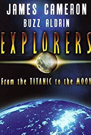 Explorers: From the Titanic to the Moon Poster