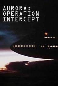 Aurora: Operation Intercept (1995)