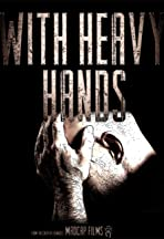 With Heavy Hands