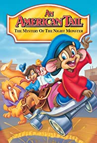 Primary photo for An American Tail: The Mystery of the Night Monster