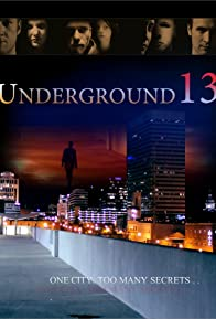 Primary photo for Underground 13