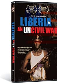 Primary photo for Liberia: An Uncivil War