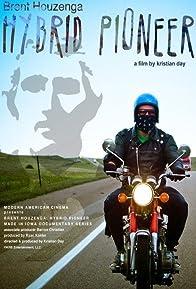 Primary photo for Brent Houzenga: Hybrid Pioneer
