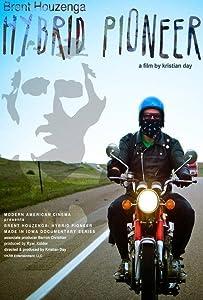 No downloading online movies Brent Houzenga: Hybrid Pioneer USA [640x360]
