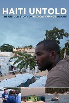 Haiti Untold (2012)