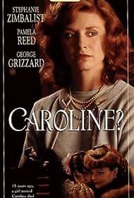 Stephanie Zimbalist in Caroline? (1990)