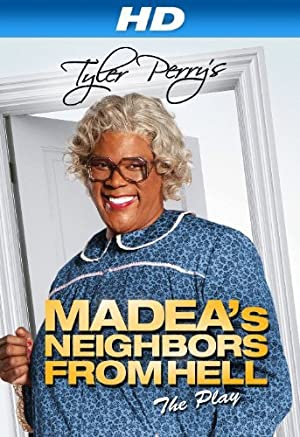 Madea's Neighbors from Hell (2014)