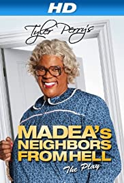 Madea's Neighbors from Hell (2014) Poster - Movie Forum, Cast, Reviews