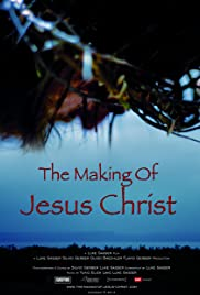 The Making of Jesus Christ Poster