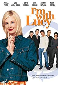 Monica Potter in I'm with Lucy (2002)