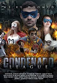 The Condenado League Poster