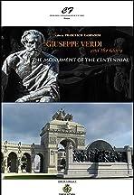 Giuseppe Verdi e la Gloria: Il Monumento del Centenario