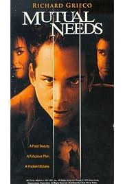 Mutual Needs (1999) film en francais gratuit