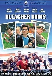 Bleacher Bums(2001) Poster - Movie Forum, Cast, Reviews