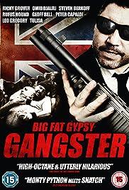 Big Fat Gypsy Gangster Poster