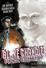 Blake Chandler: Psychic Investigator Poster
