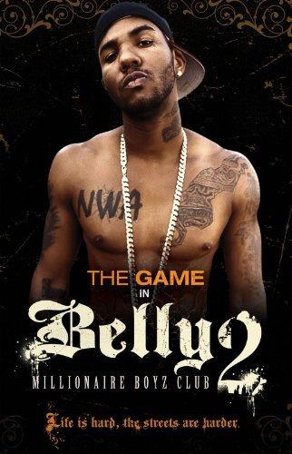 Game in Belly 2: Millionaire Boyz Club (2008)