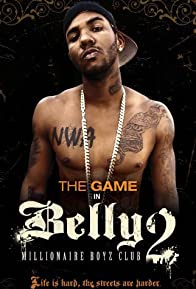 Primary photo for Belly 2: Millionaire Boyz Club