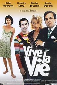 Vive la vie (2005)