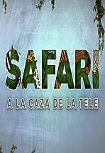 Safari, a la caza de la tele
