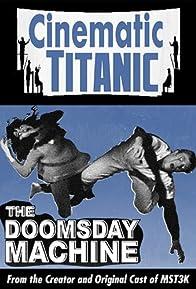 Primary photo for Cinematic Titanic: Doomsday Machine