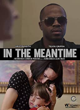 In the Meantime (2017)