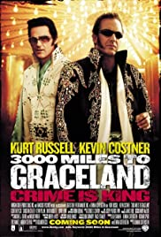 3000 Miles to Graceland (2001) Poster - Movie Forum, Cast, Reviews