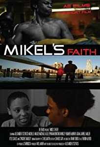 Direct downloadable movies Mikel's Faith [720