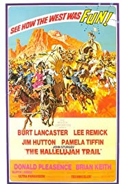 The Hallelujah Trail (1965) Poster - Movie Forum, Cast, Reviews