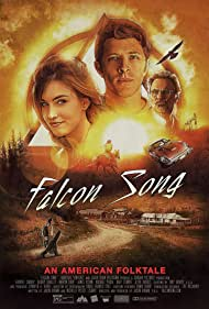 Falcon Song (2014) Poster - Movie Forum, Cast, Reviews