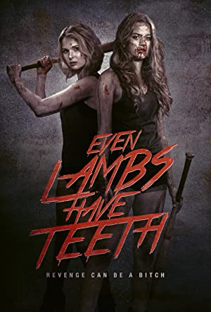 Permalink to Movie Even Lambs Have Teeth (2015)