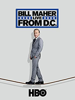 Where to stream Bill Maher: Live from D.C.