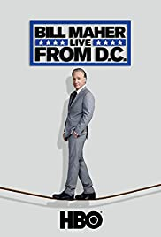Bill Maher: Live From DC