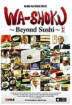 Wa-shoku Dream: Beyond Sushi