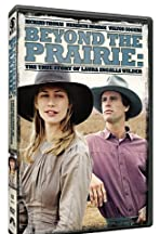 Beyond the Prairie: The True Story of Laura Ingalls Wilder