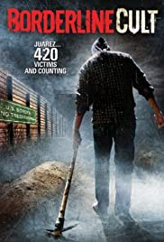 Borderline Cult(2007) Poster - Movie Forum, Cast, Reviews