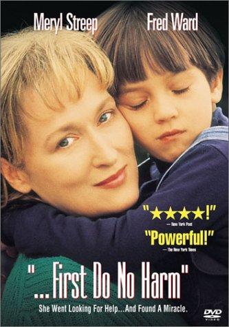 ...First Do No Harm (1997)