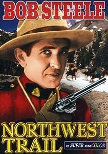 Northwest Trail full movie hd 1080p