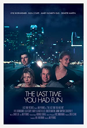 Permalink to Movie The Last Time You Had Fun (2014)