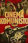 Cinema Komunisto (2010)