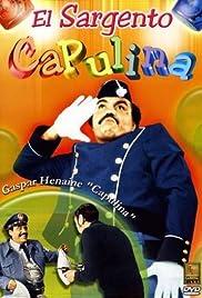 El sargento Capulina Poster