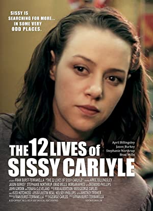 Where to stream The 12 Lives of Sissy Carlyle