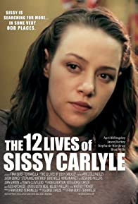 Primary photo for The 12 Lives of Sissy Carlyle