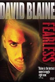 David Blaine: Fearless Poster - Movie Forum, Cast, Reviews
