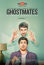 Ghostmates (2016) 720p